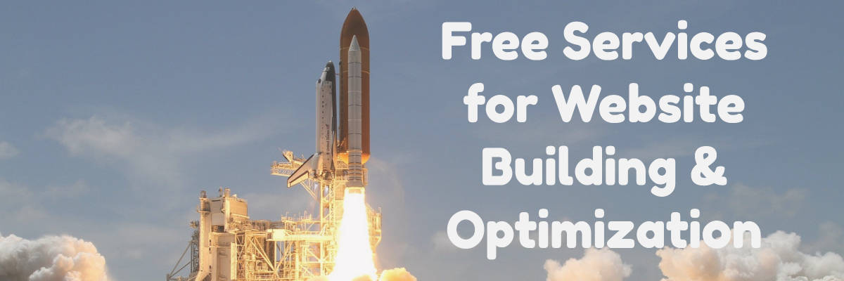 Free Services for Website Building & Optimization