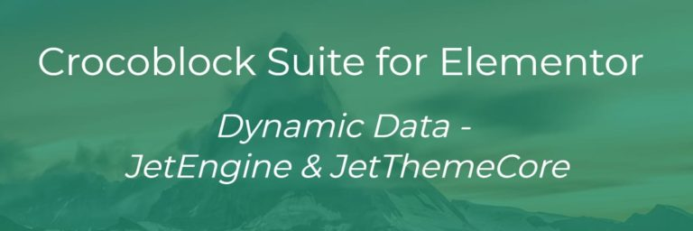 Crocoblock Suite for Elementor: Dynamic Data – JetEngine & JetThemeCore