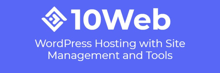 10Web – WordPress Hosting with Site Management and Tools