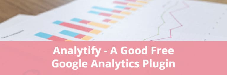 Analytify – A Good Free Google Analytics Plugin