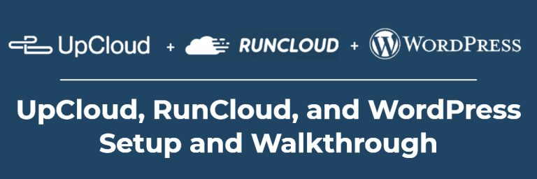 UpCloud, RunCloud, and WordPress – Setup and Walkthrough