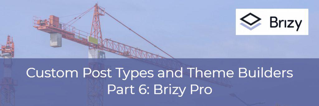 Brizy Pro Theme Builder