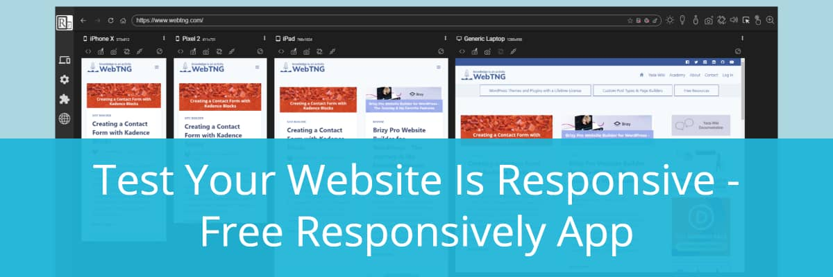Test Your Website Is Responsive - Free Responsively App