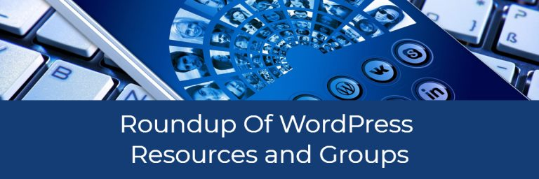 Roundup Of WordPress Resources and Groups