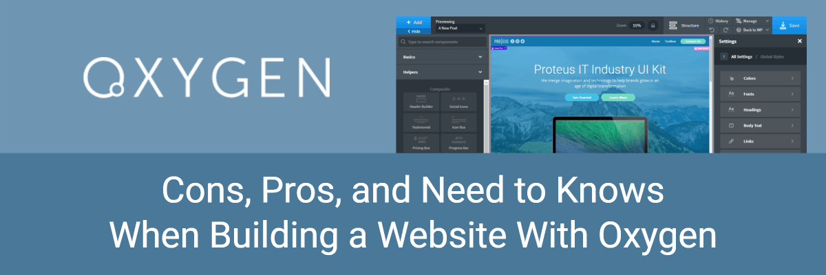 Cons Pros And Need To Knows When Building A Website With Oxygen