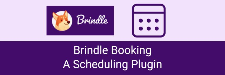 Brindle Booking: A Scheduling Plugin
