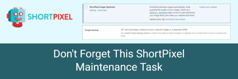 Don't Forget This ShortPixel Maintenance Task